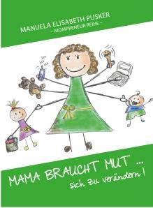 Mama_braucht_Mut-01_Cover